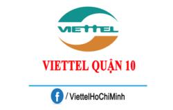 Lắp Mạng Viettel Quận 10 Tại Nhà, Ưu Đãi Hấp Dẫn