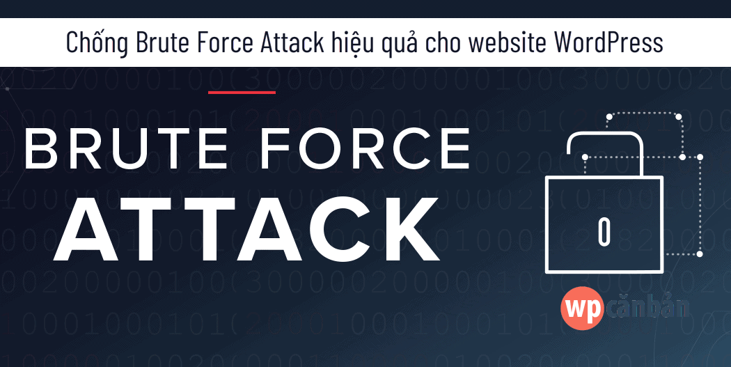 chống brute force attack cho website wordpress